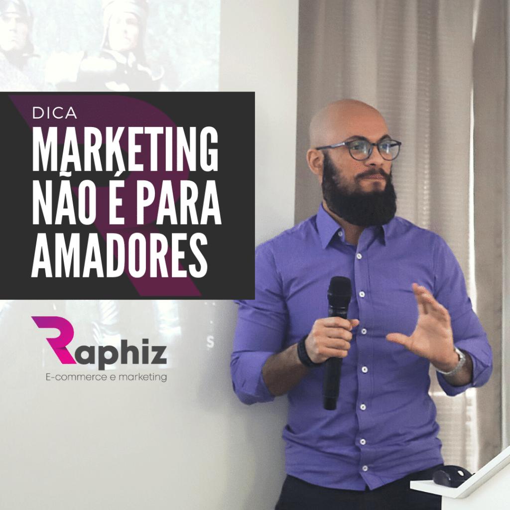 marketing nao e para amadores