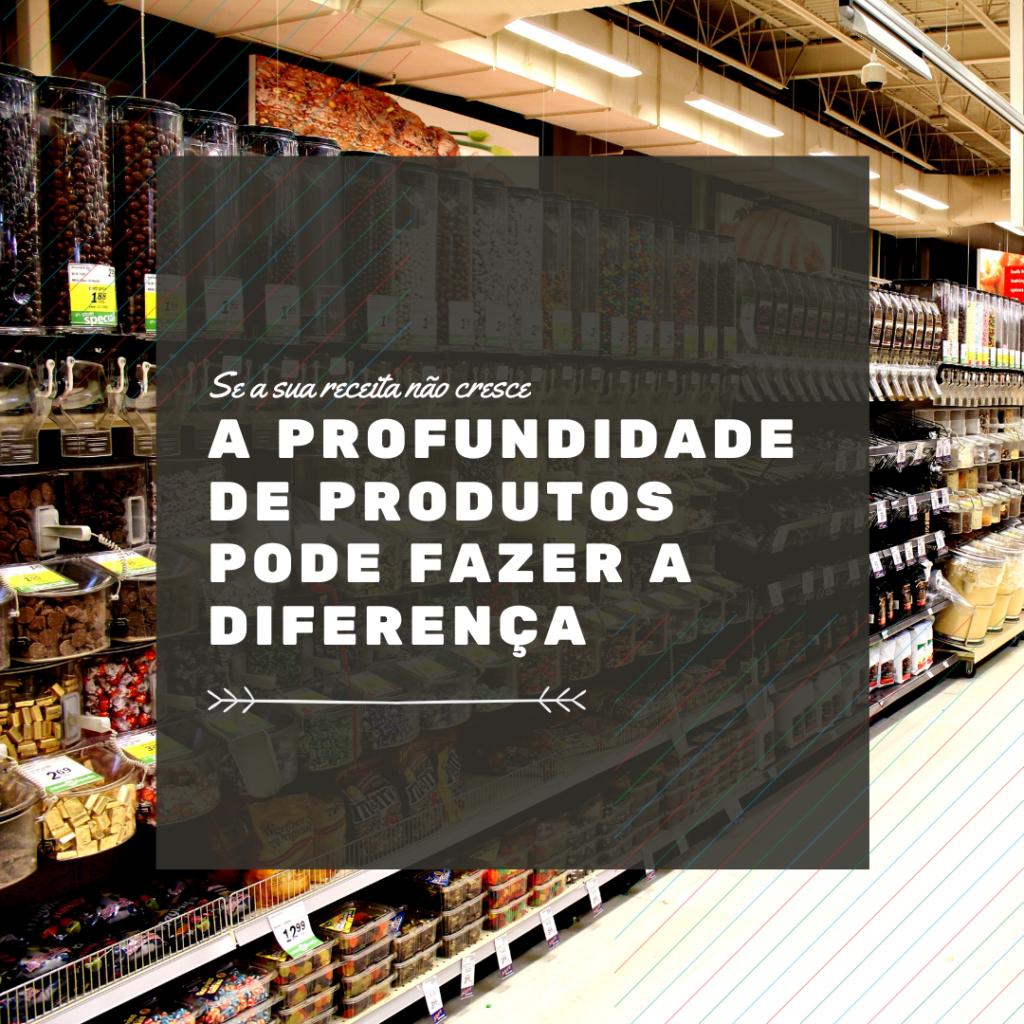profundidade de portifolio de produtos